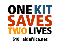 One Kit Saves Two Lives  - donate $10 at aidafrica.net